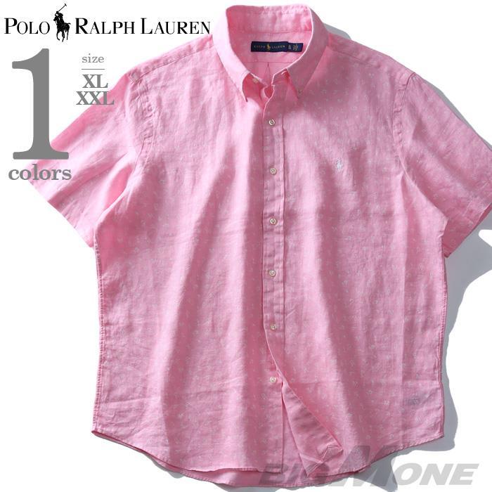 ブランドセール 大きいサイズ メンズ POLO RALPH LAUREN ポロ ラルフローレン 麻100% 総柄 半袖 ボタンダウン シャツ USA直輸入 710741711
